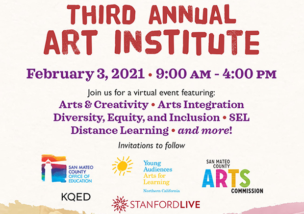 San Mateo County Office of Education's Third Annual Art Institute